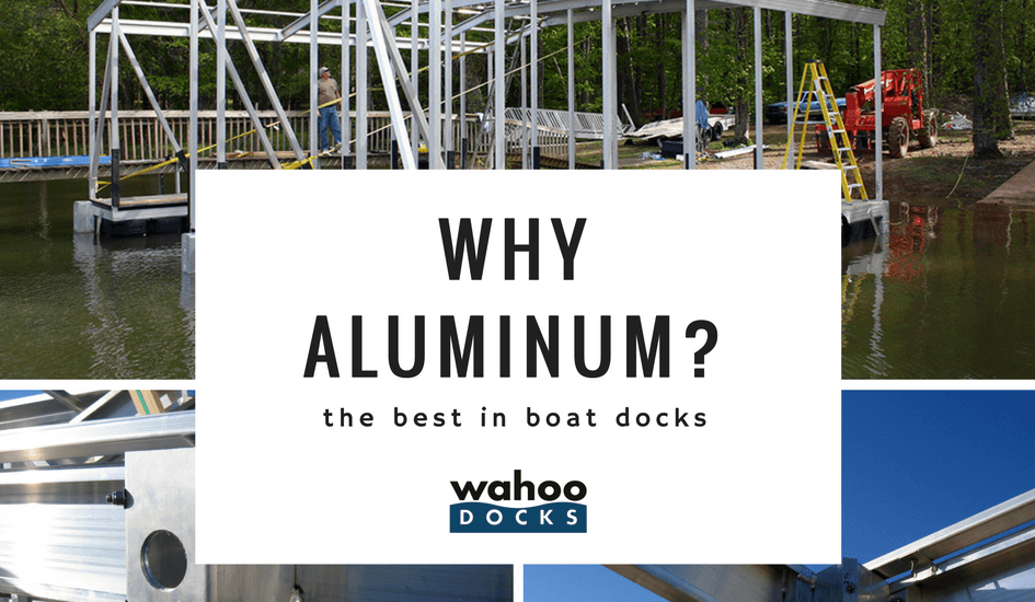 Why Aluminum Docks? The Best Boat Docks Material…